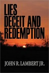 Lies, Deceit, and Redemption