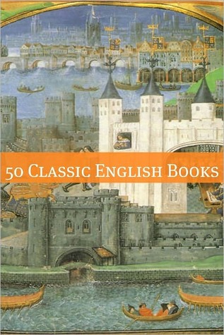 50 Classic English Authors by Golgotha Press