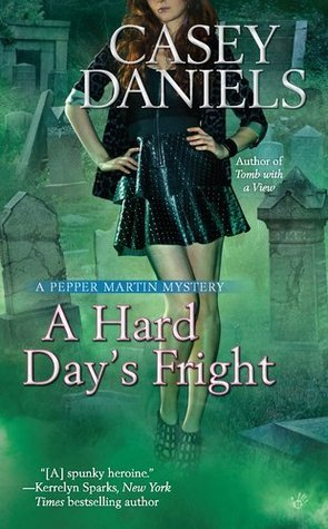 A Hard Day's Fright (Pepper Martin, #7)