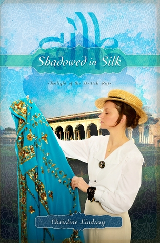 Shadowed in Silk (Twilight of the British Raj, # 1)