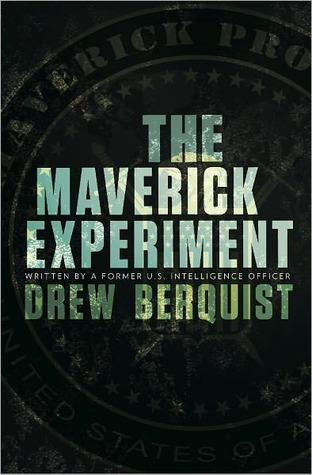 The Maverick Experiment