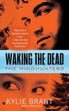 Waking the Dead (Mindhunters, #3)