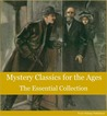 Mystery Classics for the Ages: The Essential Collection