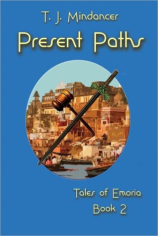 Present Paths (Tales of Emoria, #2)