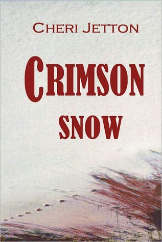 Crimson Snow by Cheri Jetton