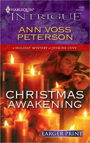 Christmas Awakening by Ann Voss Peterson