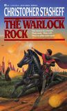 The Warlock Rock by Christopher Stasheff