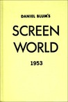 Screen World 1953: Volume IV