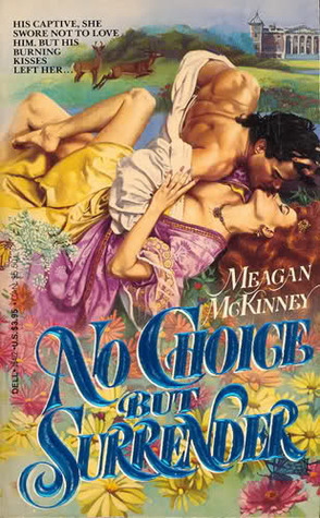 No Choice But Surrender by Meagan McKinney