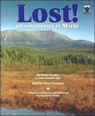 Lost! On a Mountain in Maine by Donn Fendler