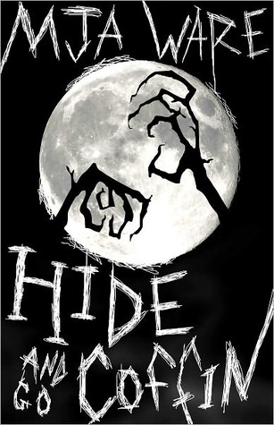 Hide-n-Go-Coffin and Other Scary Short Stories by M.J.A. Ware
