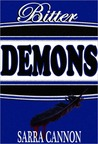 Bitter Demons (Peachville High Demons, #3)