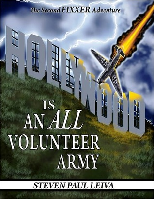 Hollywood is an All-Volunteer Army by Steven Leiva
