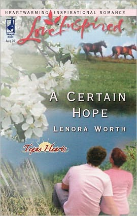 A Certain Hope (Texas Hearts, #1)