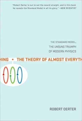 The Theory of Almost Everything by Robert Oerter