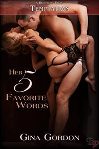 Her Five Favorite Words (5 Favorite, #1)