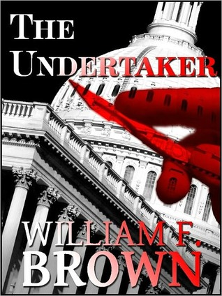 The Undertaker by William F. Brown