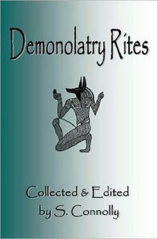 Demonolatry Rites by S. Connolly