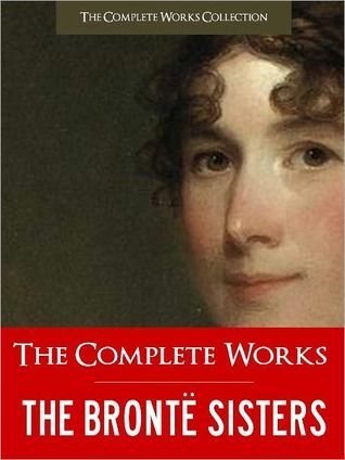 The Complete Works of the Bronte Sisters