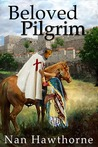 Beloved Pilgrim by Nan Hawthorne