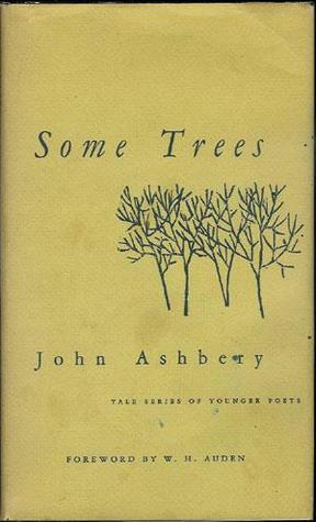 Some Trees by John Ashbery