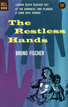 The Restless Hands