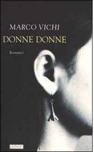 Donne donne by Marco Vichi