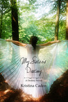 My Sister's Destiny by Kristina Caden