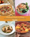 Weeknight Meals in a Hurry: The Monday through Friday Eat-Well Cookbook Series