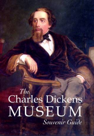 The Charles Dickens Museum Souvenir Guide by Michael Slater