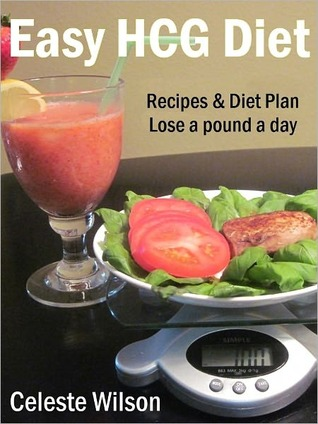 Easy HCG Diet: Recipes & Diet Plan - Lose a pound a day
