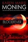 Bloodfever by Karen Marie Moning