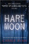 Hare Moon: An Original Forest of Hands and Teeth Story
