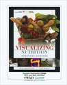 Visualizing Nutrition: Everyday Choices (with Nutrient Composition of Foods)