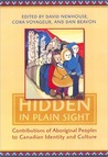 Hidden in Plain Sight: Contributions of Aboriginal Peoples to Canadian Identity and Culture, Volume 1