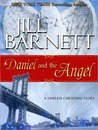 Daniel and the Angel (Three Sisters Trilogy, #1)