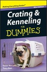 Crating and Kenneling For Dummies, Mini Edition