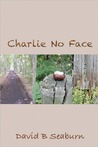 Charlie No Face