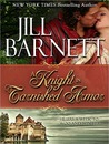 A Knight in Tarnished Armor (Three Sisters Trilogy, #2)