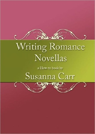 Writing Romance Novellas by Susanna Carr