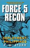 Force 5 Recon: Deployment: Philippines (Force 5 Recon, #3)