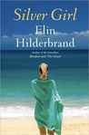 Silver Girl by Elin Hilderbrand