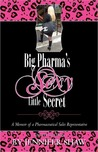 Big Pharma's Sexy Little Secret