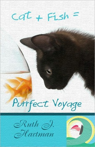 Purrfect Voyage by Ruth J. Hartman