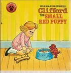 Clifford, the Small Red Puppy by Norman Bridwell