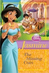 Jasmine: The Missing Coin (Disney Princess Chapter Books)