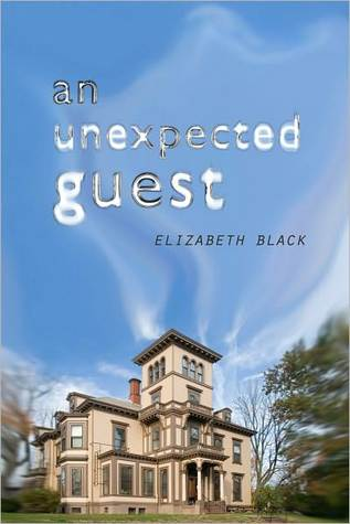 The Unexpected Guest by Elizabeth Black