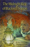The Midnight Ride of Blackwell Station