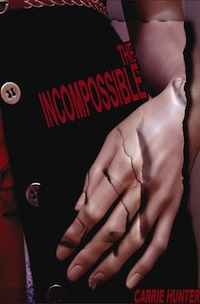 The Incompossible by Carrie Hunter
