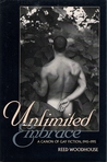 Unlimited Embrace: A Canon of Gay Fiction 1945-1995